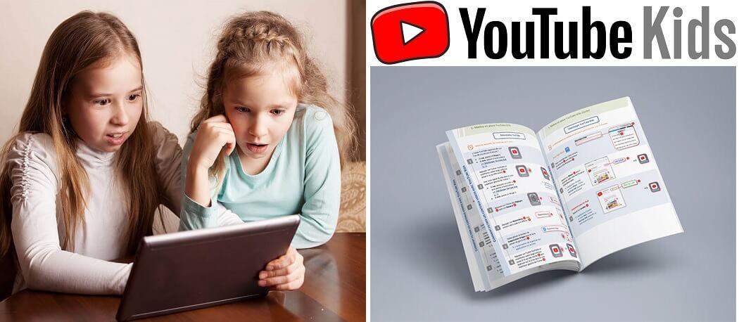 Tutoriel gratuit pour YouTube Kids